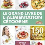 Le grand livre de l'alimentation cétogène de Ulrich et Nelly Genisson