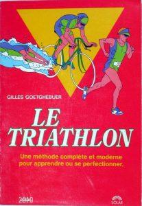 Le Triathlon de Gilles Goetghebuer
